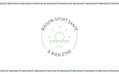 La Maison sport, santé & bien-être ouvre ses portes !